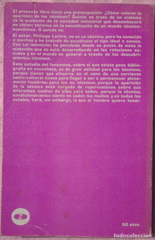 Libros de segunda mano: Los Técnicos: La Nueva Clase Media – Philippe Larere (Zero, 1971) /// TRABAJO LABORAL PROFESIONES - Foto 2 - 208812141