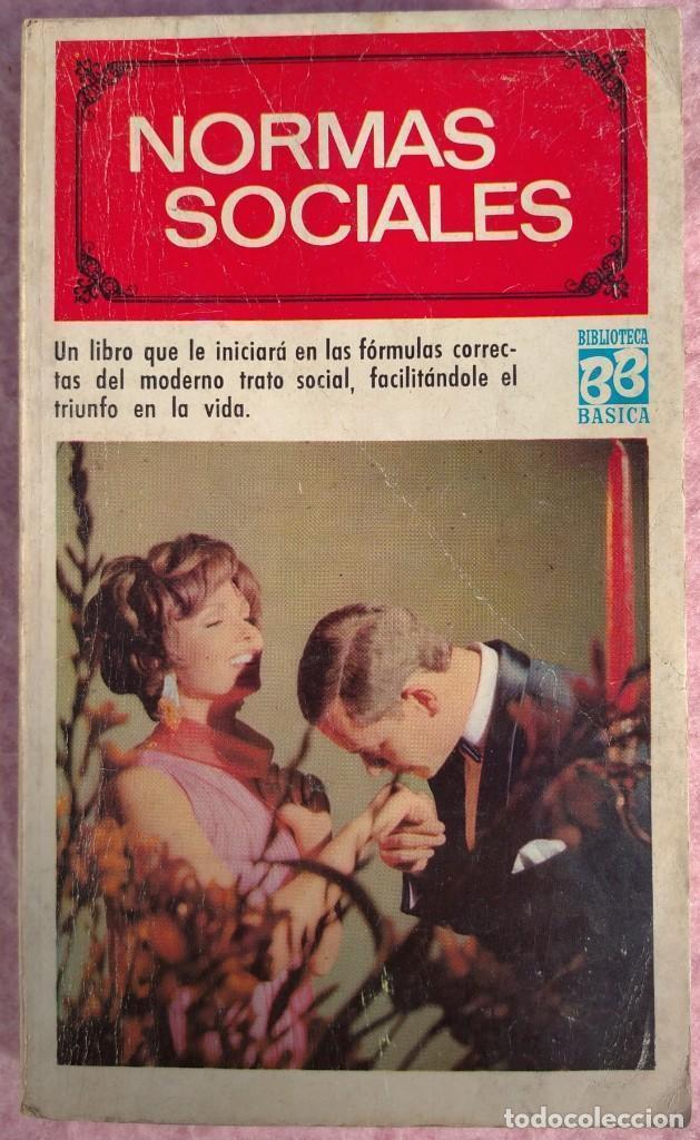 NORMAS SOCIALES – SARA MASÓ (BRUGUERA, 1970) /// EDUCACIÓN BUENAS MANERAS HOGAR AMA DE CASA DECORO (Libros de Segunda Mano - Pensamiento - Sociología)
