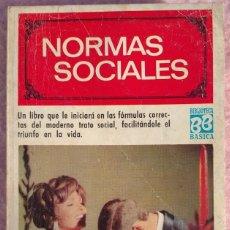 Libros de segunda mano: NORMAS SOCIALES – SARA MASÓ (BRUGUERA, 1970) /// EDUCACIÓN BUENAS MANERAS HOGAR AMA DE CASA DECORO. Lote 208813435