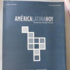 Libros de segunda mano: AMÉRICA LATINA HOY: REVISTA DE CIENCIAS SOCIALES: VOL. 30 (2002) . UNIVERSIDAD DE SALAMANCA. Lote 209087435