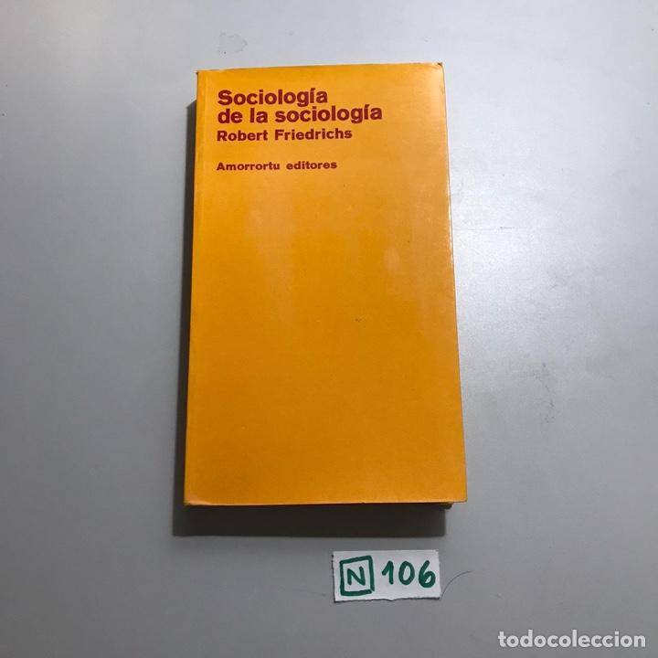 SOCIOLOGÍA DE LA SOCIOLOGÍA (Libros de Segunda Mano - Pensamiento - Sociología)