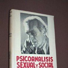Libros de segunda mano: PSICOANÁLISIS SEXUAL Y SOCIAL. ELÍAS CASTELNUOVO. EDITORIAL CLARIDAD. BUENOS AIRES, ARGENTINA, 1966.. Lote 209597341