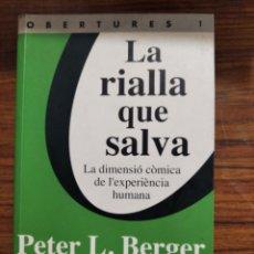 Libros de segunda mano: LIBRO LA RIALLA QUE SALVA. Lote 209779581