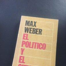 Libros de segunda mano: MAX WEBER - EL POLÍTICO Y EL CIENTÍFICO - ALIANZA. Lote 209850817
