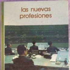 Libros de segunda mano: LAS NUEVAS PROFESIONES – MARINA SUBIRATS (SALVAT, 1974) // LABORAL PROFESIONAL TRABAJO EMPLEO OBRERO. Lote 210228507