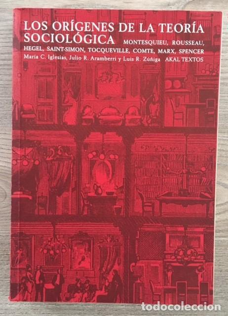 LOS ORÍGENES DE LA TEORIA SOCIOLÓGICA (Libros de Segunda Mano - Pensamiento - Sociología)