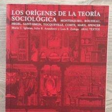 Libros de segunda mano: LOS ORÍGENES DE LA TEORIA SOCIOLÓGICA. Lote 210612266