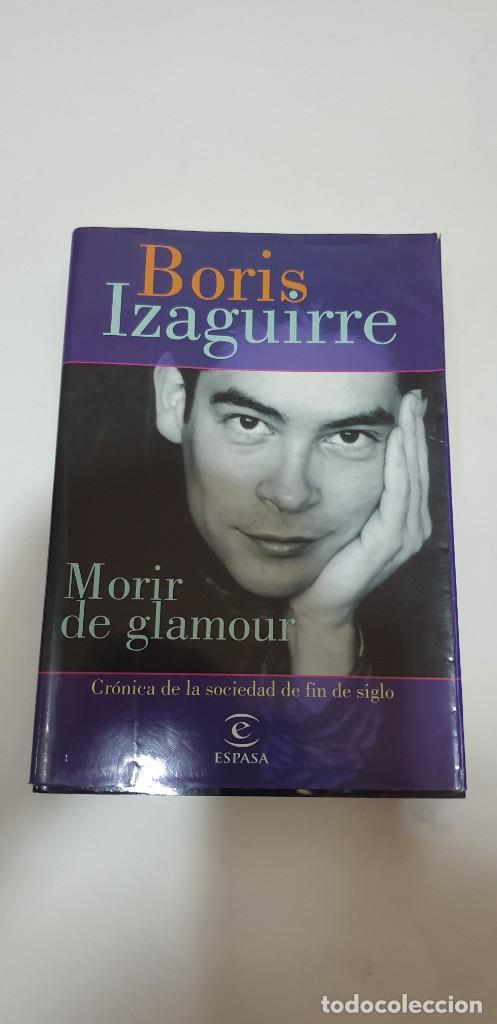 MORIS DE GLAMOUR AUTOR: BORIS IZAGUIRRE (Libros de Segunda Mano - Pensamiento - Sociología)