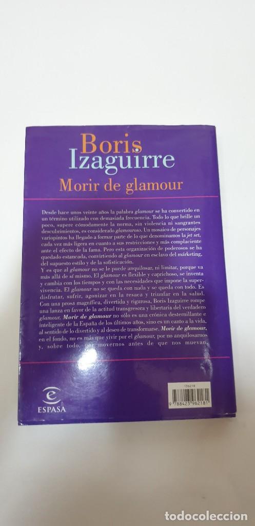 Libros de segunda mano: MORIS DE GLAMOUR Autor: Boris Izaguirre - Foto 2 - 210723772