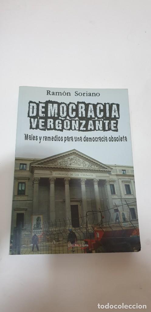 DEMOCRACIA VERGONZANTE AUTOR: RAMON SORIANO (Libros de Segunda Mano - Pensamiento - Sociología)