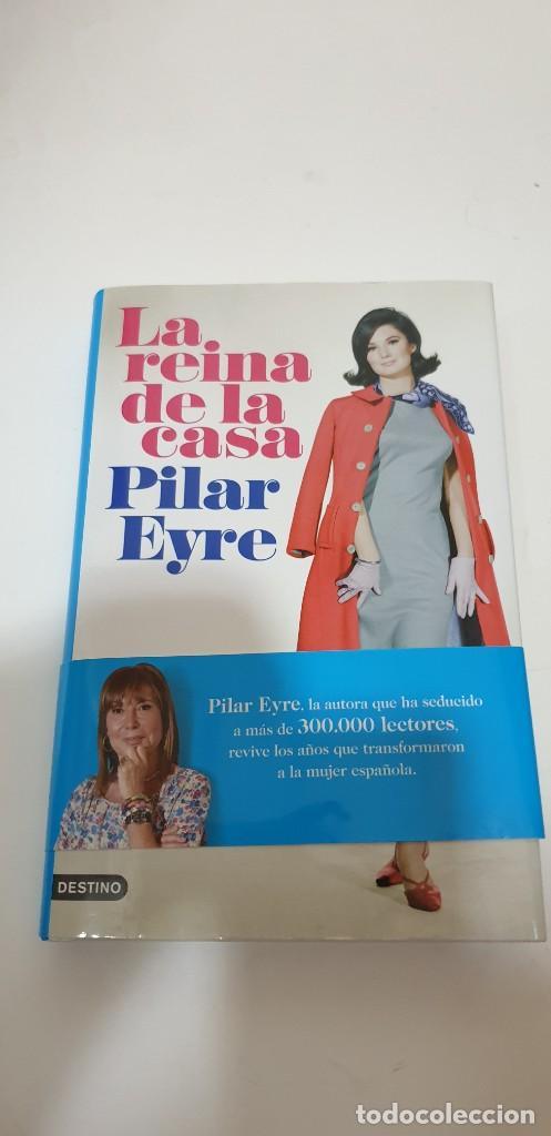 LA REINA DE LA CASA AUTOR: PILAR EYRE (Libros de Segunda Mano - Pensamiento - Sociología)