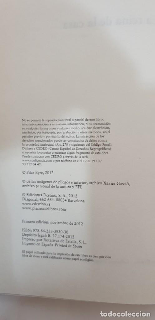Libros de segunda mano: LA REINA DE LA CASA Autor: Pilar Eyre - Foto 3 - 210724265