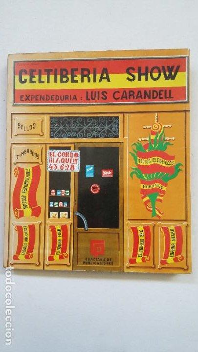 CELTIBERIA SHOW. LUIS CARANDELL. GUADIANA DE PUBLICACIONES. TDK463 (Libros de Segunda Mano - Pensamiento - Sociología)