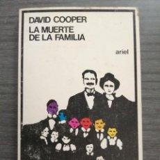 Libros de segunda mano: LA MUERTE DE LA FAMILIA, POR DAVID COOPER.. Lote 210976130