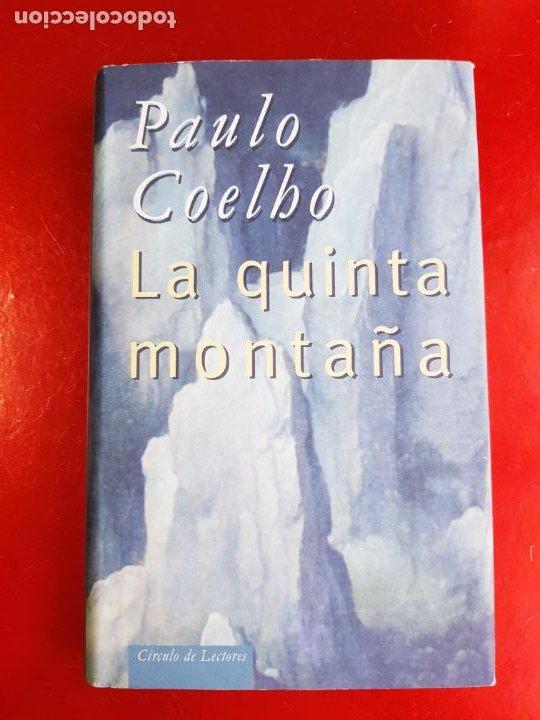 Libros de segunda mano: LIBRO-PAULO COELHO-LA QUINTA MONTAÑA-CÍRCULO DE LECTORES-1998-BARCELONA-PERFECTO ESTADO - Foto 2 - 211826933
