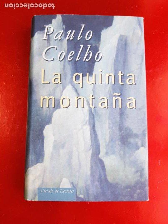 LIBRO-PAULO COELHO-LA QUINTA MONTAÑA-CÍRCULO DE LECTORES-1998-BARCELONA-PERFECTO ESTADO (Libros de Segunda Mano - Pensamiento - Sociología)