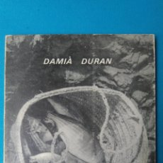 Libros de segunda mano: ASPECTES MATERIALS I LINGÜÍSTICS DE LA CULTURA DELS PESCAIRES D'ARTÀ - DAMIÀ DURÁN. Lote 211993658
