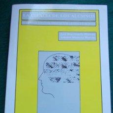 Libros de segunda mano: LA CIENCIA DE LOS ALUMNOS EDITORIAL ELZEVIR. Lote 212676721
