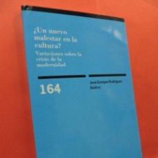 Libros de segunda mano: UN NUEVO MALESTAR EN LA CULTURA. VARIACIONES SOBRE LA CRISIS DE LA MODERNIDAD. RODRÍGUEZ IBÁÑEZ, J.E. Lote 213379346