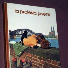 Libros de segunda mano: LA PROTESTA JUVENIL. JOSÉ Mª CARANDELL. BIBLIOTECA SALVAT DE GRANDES TEMAS 58. 1974. VER SUMARIO.. Lote 213643218