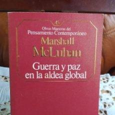 Libros de segunda mano: GUERRA Y PAZ EN LA ALDEA GLOBAL. MARSHALL MCLUHAN.. Lote 213760910