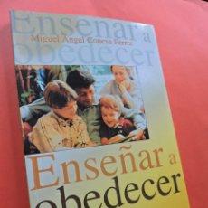 Libros de segunda mano: ENSEÑAR A OBEDECER. CONESA FERRER, MIGUEL ÁNGEL. EDICIONES MENSAJERO. BILBAO 2003.. Lote 214155770