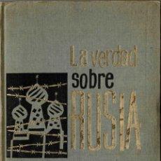 Libros de segunda mano: LA VERDAD SOBRE RUSIA - CECIL GREGOR. Lote 214195971