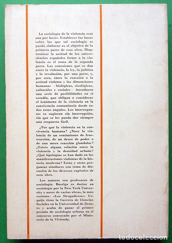 Libros de segunda mano: SOCIOLOGÍA Y VIOLENCIA - EDUARDO BASELGA, SOLEDAD URQUIJO - MENSAJERO - 1974-CASI NUEVO - VER INDICE - Foto 3 - 214826913