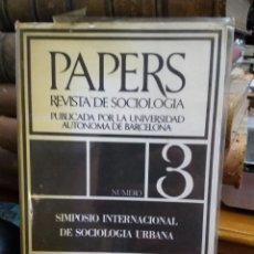 Libros de segunda mano: PAPERS REVISTA DE SOCIOLOGÍA Nº 3. L.4898-1456. Lote 214936132