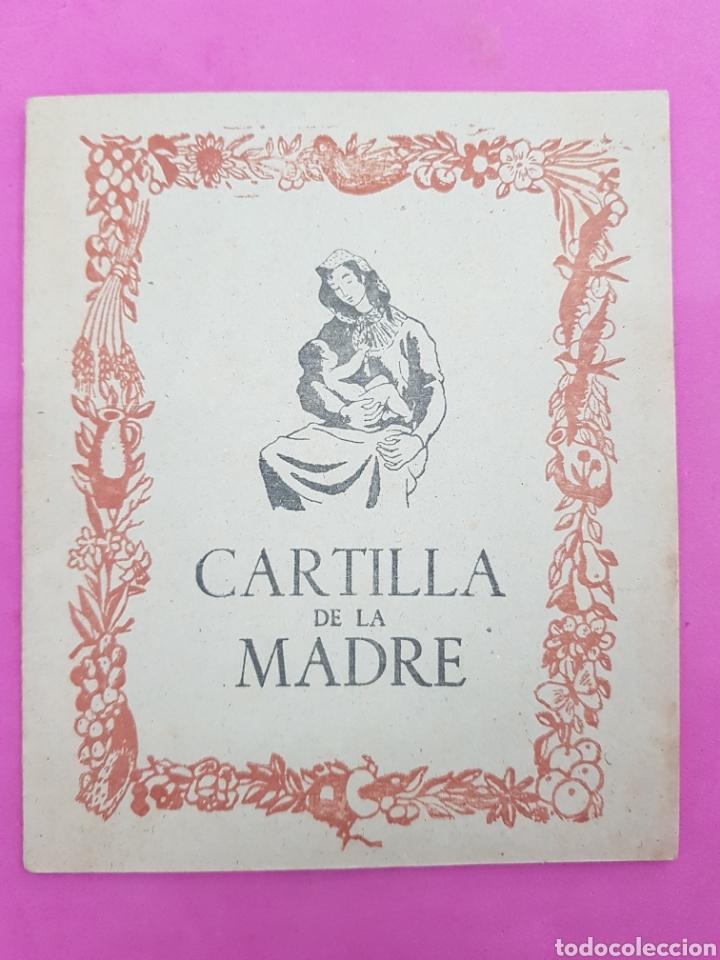 CARTILLA DE LA MADRE , EDITADO POR LA SECCIÓN FEMENINA DE FALANGE (Libros de Segunda Mano - Pensamiento - Sociología)