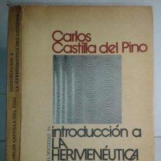 Libros de segunda mano: INTRODUCCIÓN A LA HERMENÉUTICA DEL LENGUAJE 1972 CARLOS CASTILLA DEL PINO 1ª EDICIÓN PENÍNSULA. Lote 215818897