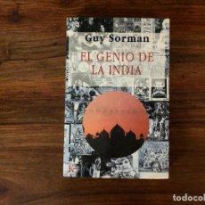 Libros de segunda mano: EL GENIO DE LA INDIA. GUY SORMAN. KAIRÓS. Lote 216376431