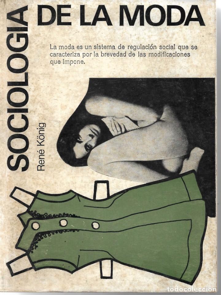 SOCIOLOGÍA DE LA MODA. DE RENE KÖNIG (Libros de Segunda Mano - Pensamiento - Sociología)