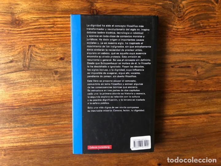 Libros de segunda mano: Dignidad. Javier Gomá Lanzón. Galaxia Gütenberg. - Foto 2 - 217354573