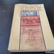 Libros de segunda mano: EL HOMBRE DEL RENACIMIENTO AGNES HELLER 1ERA ED. 1980 RECOGIDA GRATIS EN MALLORCA. Lote 217419777
