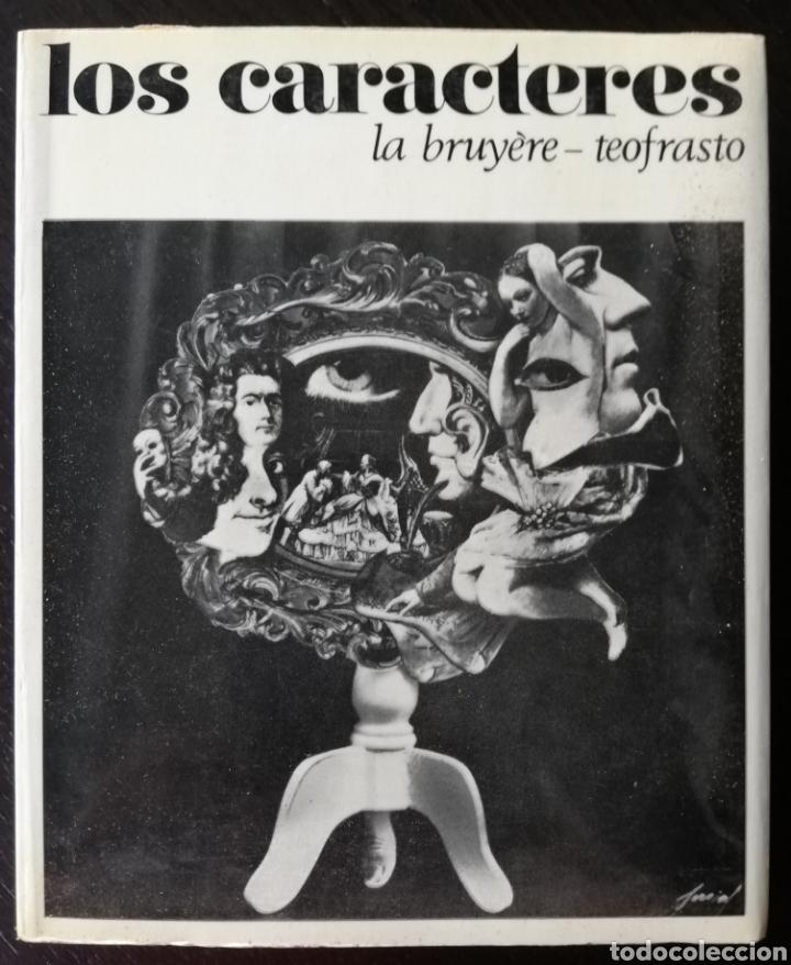LOS CARACTERES, LA BRUYÈRE ~TEOFRASTO - 1968~1ªED. - JEAN DE LA BRUYÈRE - ED. ZEUS (Libros de Segunda Mano - Pensamiento - Sociología)