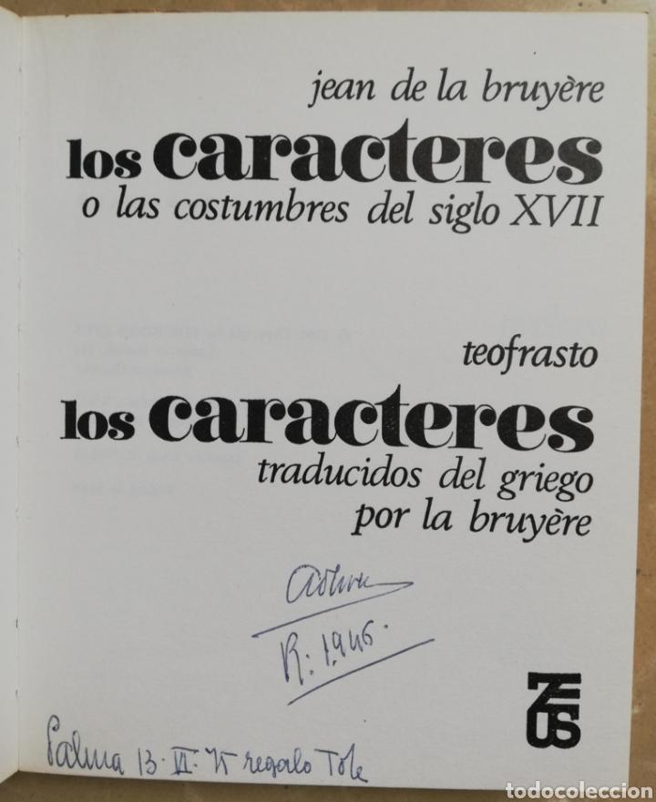 Libros de segunda mano: LOS CARACTERES, LA BRUYÈRE ~TEOFRASTO - 1968~1ªEd. - JEAN DE LA BRUYÈRE - Ed. ZEUS - Foto 4 - 218075107