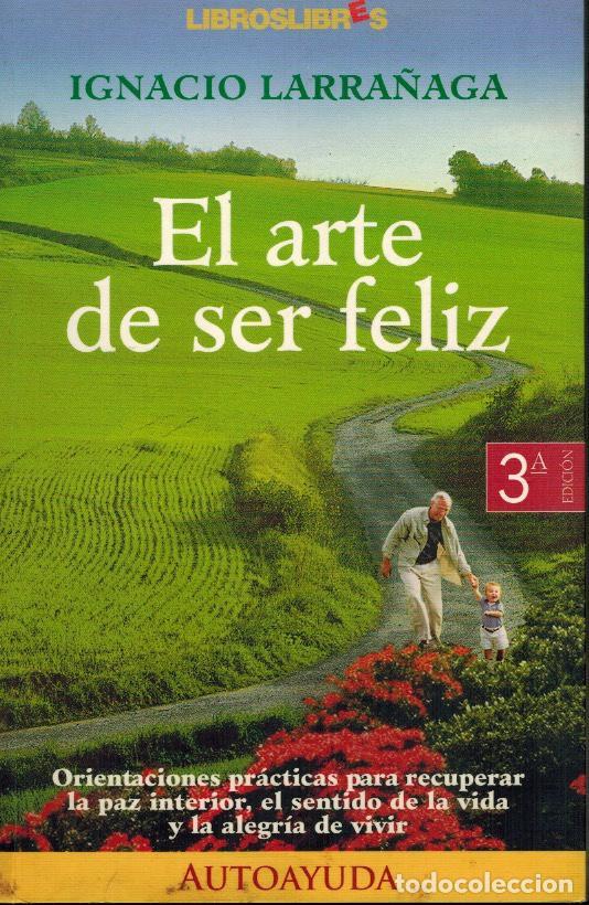 EL ARTE DE SER FELIZ (Libros de Segunda Mano - Pensamiento - Sociología)