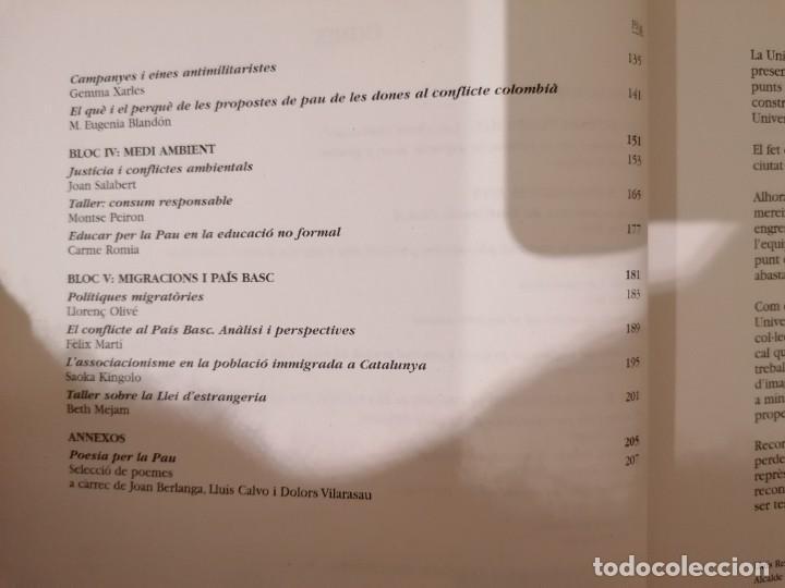 Libros de segunda mano: UNIVERSITAT INTERNACIONAL DE LA PAU - XVI EDICIÓ - JULIOL 2001 - RECULL PONÈNCIES - ARMADANS ET AL - Foto 4 - 218113250