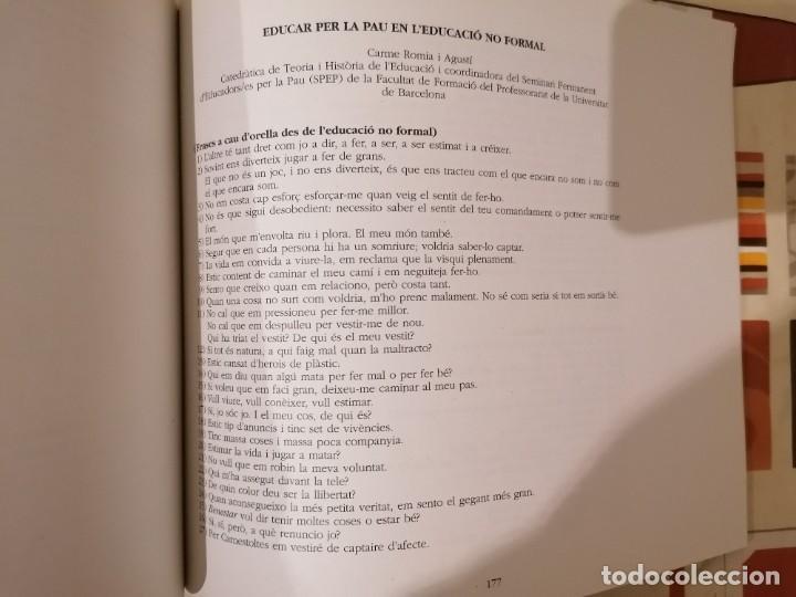Libros de segunda mano: UNIVERSITAT INTERNACIONAL DE LA PAU - XVI EDICIÓ - JULIOL 2001 - RECULL PONÈNCIES - ARMADANS ET AL - Foto 6 - 218113250