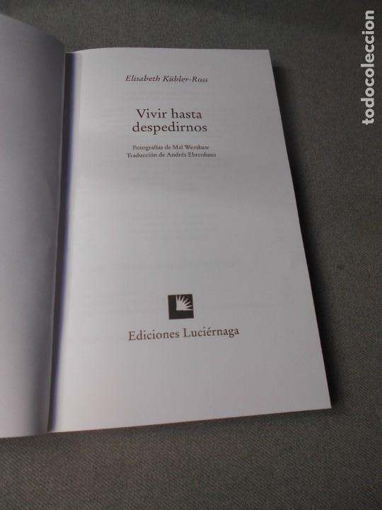 Libros de segunda mano: VIVIR HASTA DESPEDIRNOS - Foto 2 - 218129645