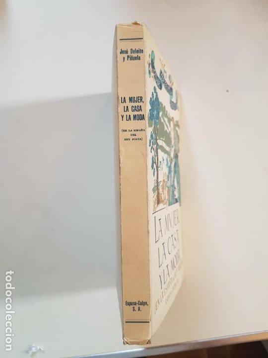 Libros de segunda mano: La mujer, la casa y la moda (en la España del Rey Poeta). José Deleito y Piñuela.1966 - Foto 3 - 218137475