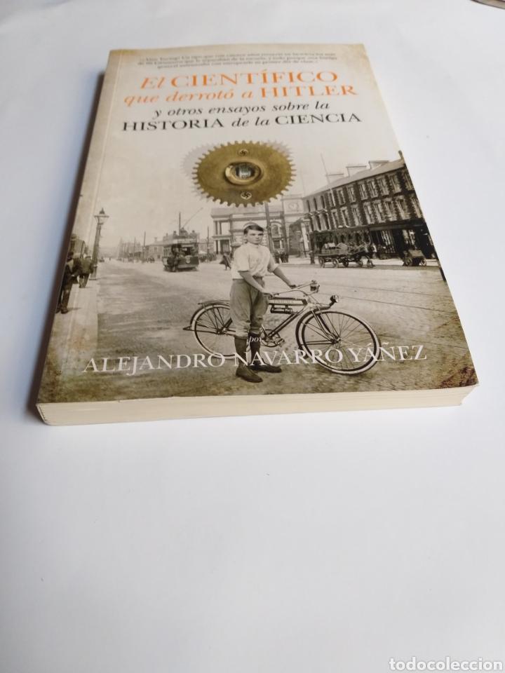 Libros de segunda mano: El científico que derrotó a Hitler y otros ensayos sobre la historia de la ciencia .Alejandro Navar - Foto 2 - 218192096