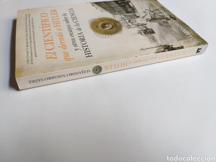 Libros de segunda mano: El científico que derrotó a Hitler y otros ensayos sobre la historia de la ciencia .Alejandro Navar - Foto 3 - 218192096