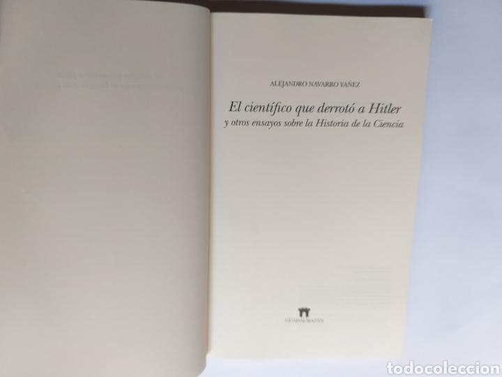 Libros de segunda mano: El científico que derrotó a Hitler y otros ensayos sobre la historia de la ciencia .Alejandro Navar - Foto 8 - 218192096