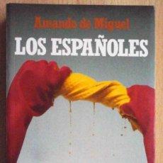 Libros de segunda mano: LOS ESPAÑOLES (AMANDO DE MIGUEL) EDICIONES TEMAS DE HOY 1990. Lote 218850943