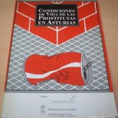 Libros de segunda mano: CONDICIONES DE VIDA DE LAS PROSTITUTAS EN ASTURIAS - 1992. Lote 218921521