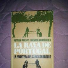 Libros de segunda mano: LA RAYA DE PORTUGAL....1972. Lote 218978726