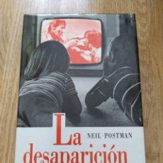 Libros de segunda mano: LA DESAPARICIÓN DE LA NIÑEZ-NEIL POSTMAN-CÍCULO DE LECTORES-1988- CONSERVA SOBRECUBIERTA. Lote 218577641