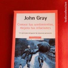 Libros de segunda mano: LIBRO-CONOCE TUS SENTIMIENTOS,MEJORA TUS RELACIONES-JOHN GRAY-VER FOTOS. Lote 219227326